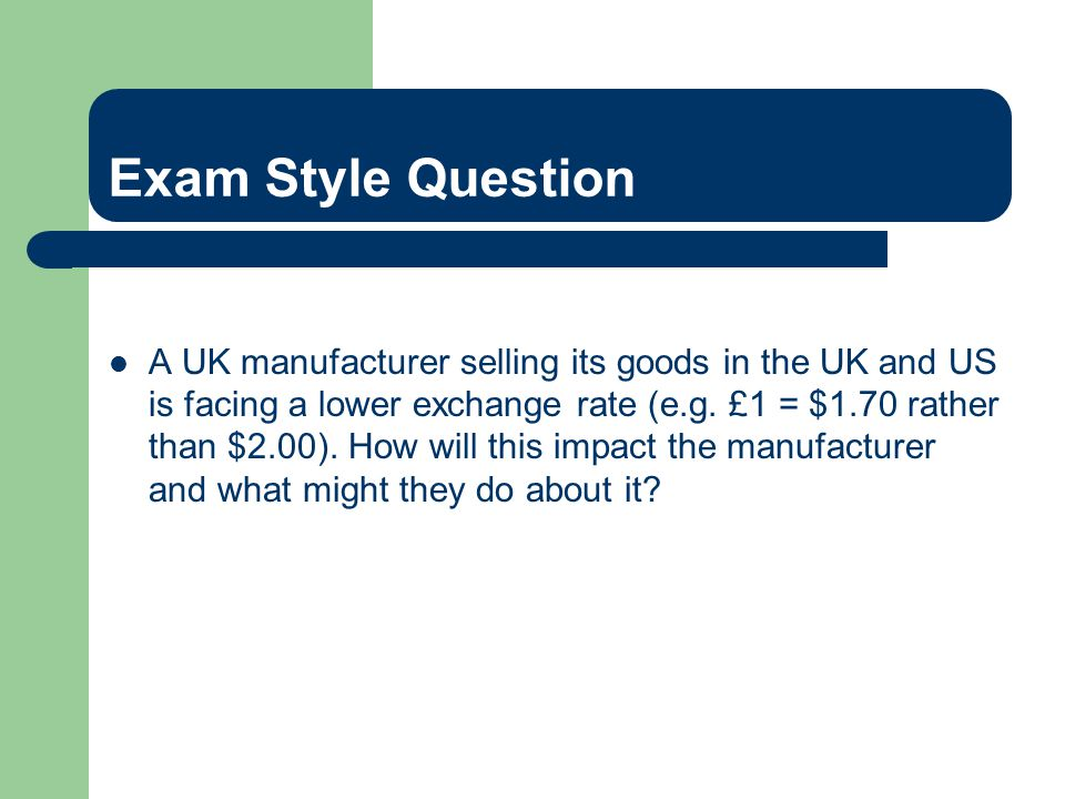 Exam Style Question