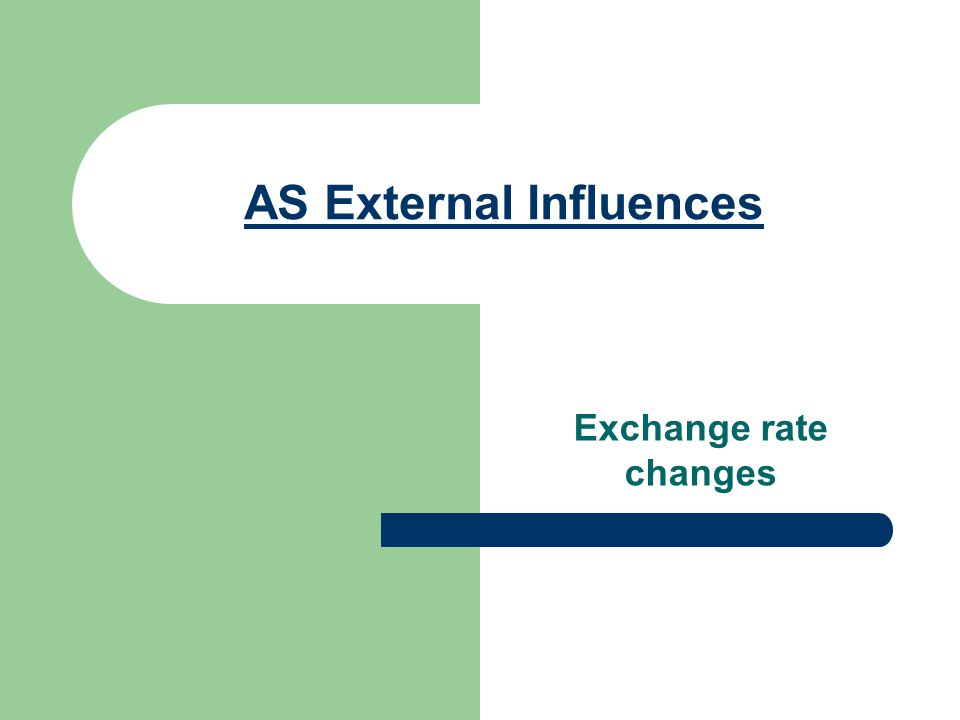 AS External Influences