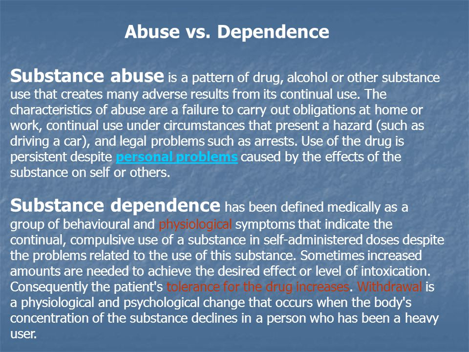 Abuse vs. Dependence