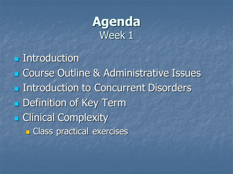 Agenda Week 1 Introduction Course Outline & Administrative Issues