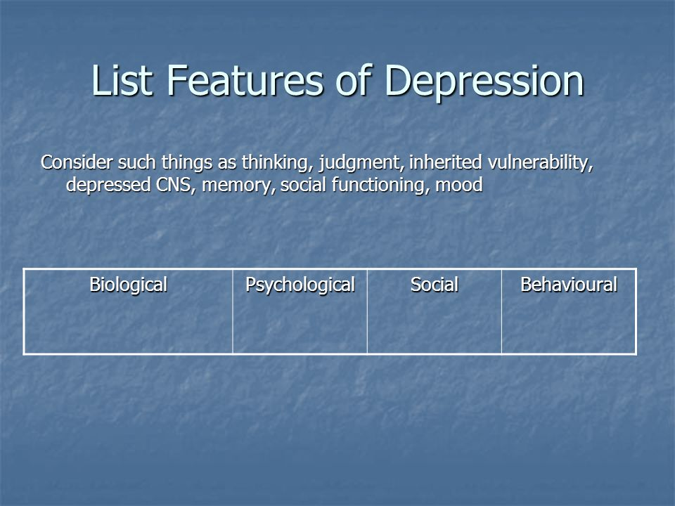 List Features of Depression