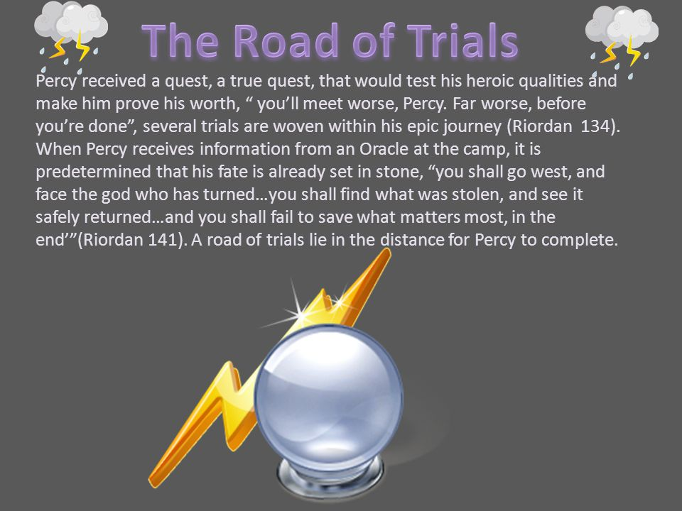 The Road of Trials