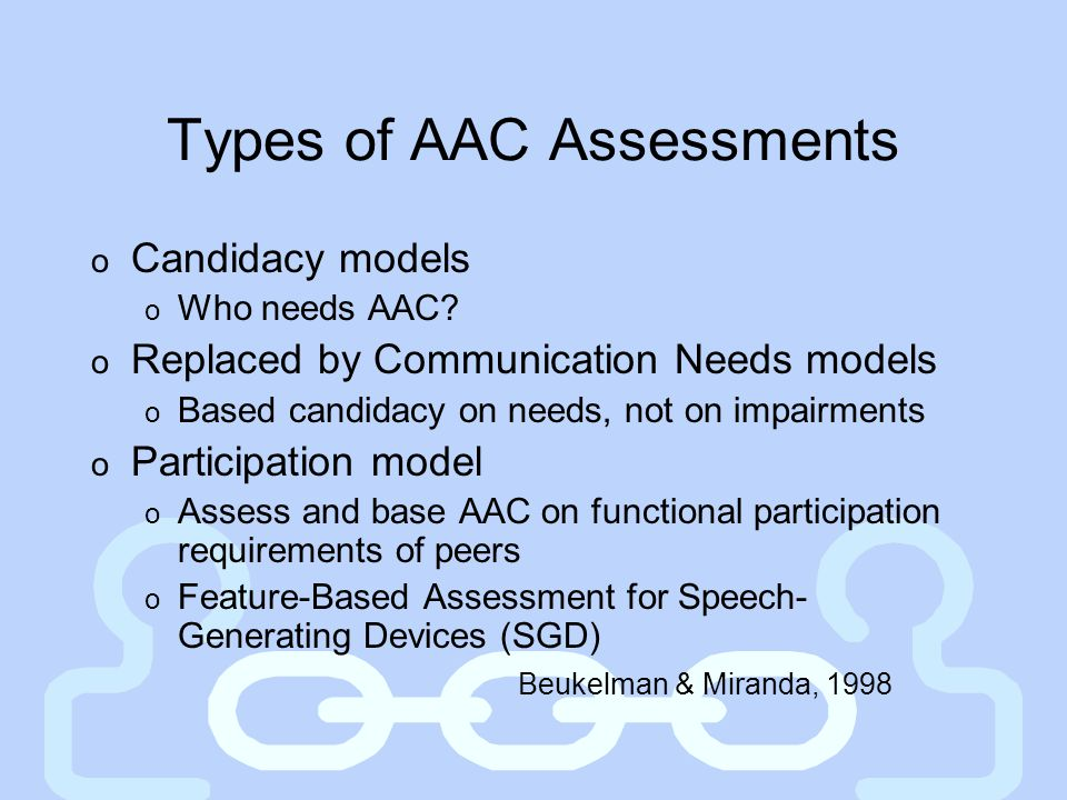 Types of AAC Assessments