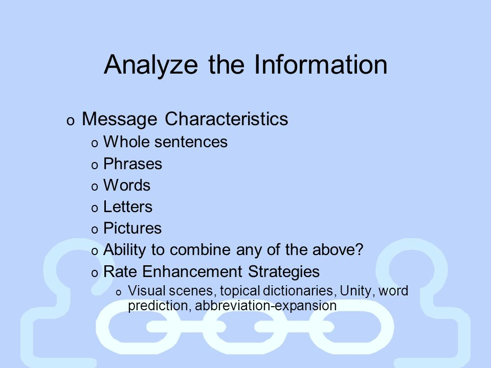 Analyze the Information