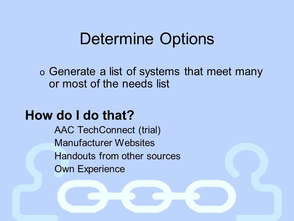 Determine Options How do I do that