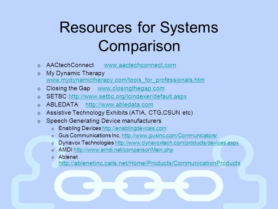 Resources for Systems Comparison
