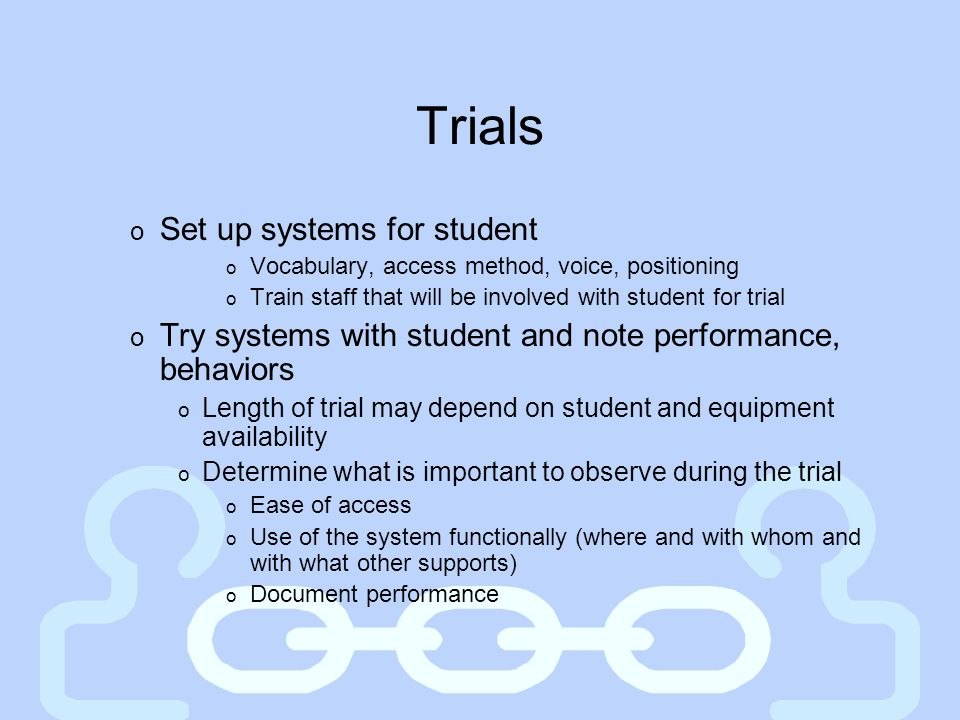 Trials Set up systems for student