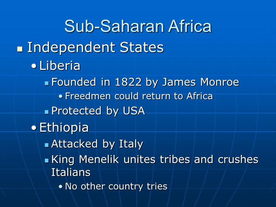 Sub-Saharan Africa Independent States Liberia Ethiopia