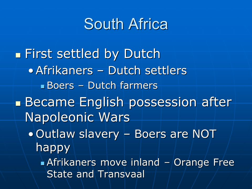 South Africa First settled by Dutch