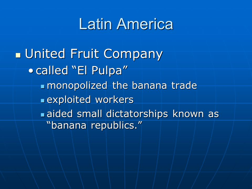 Latin America United Fruit Company called El Pulpa