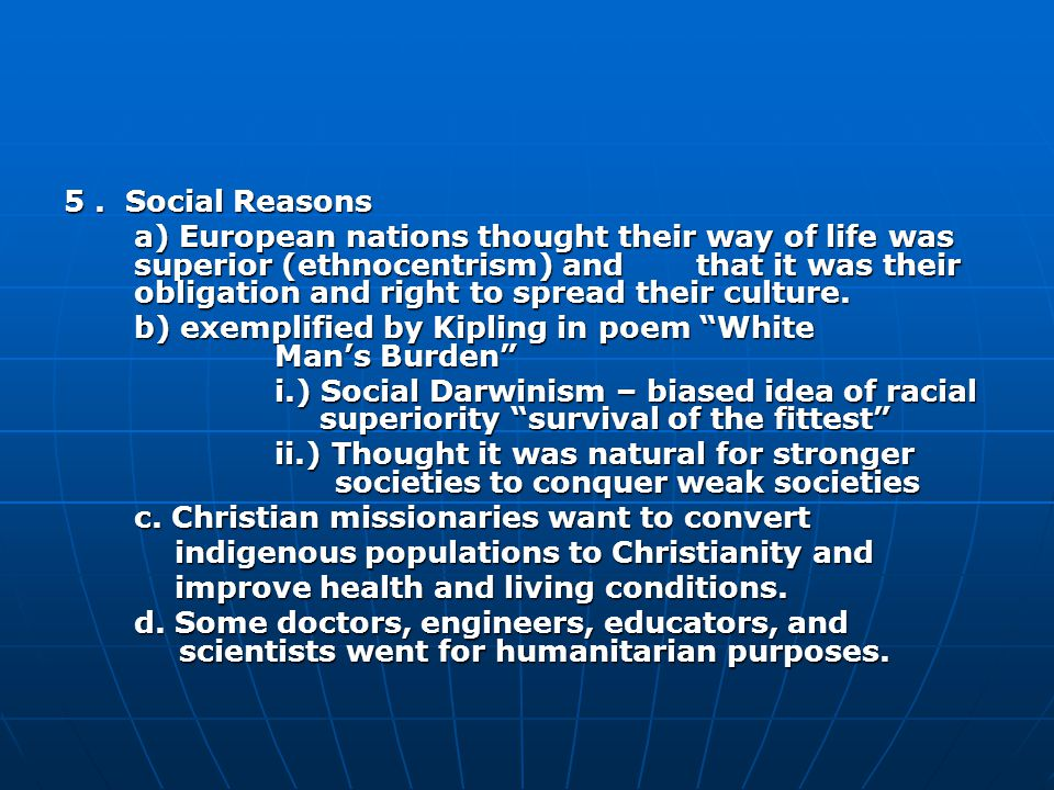 5 . Social Reasons