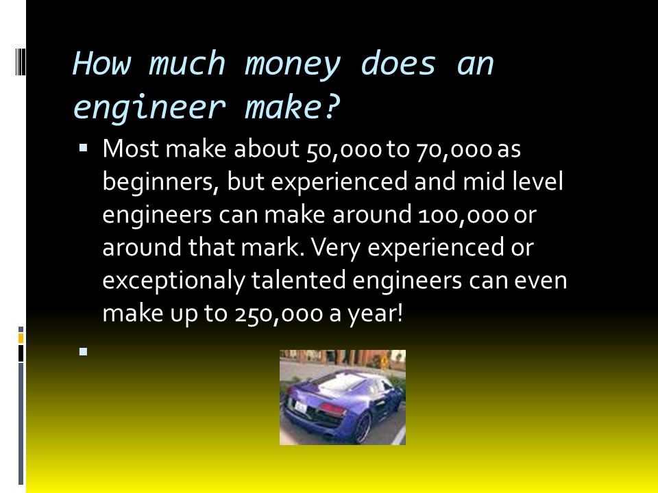 How much money does an engineer make