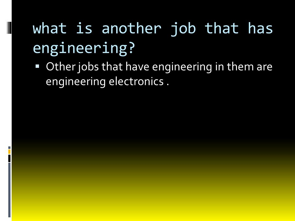 what is another job that has engineering