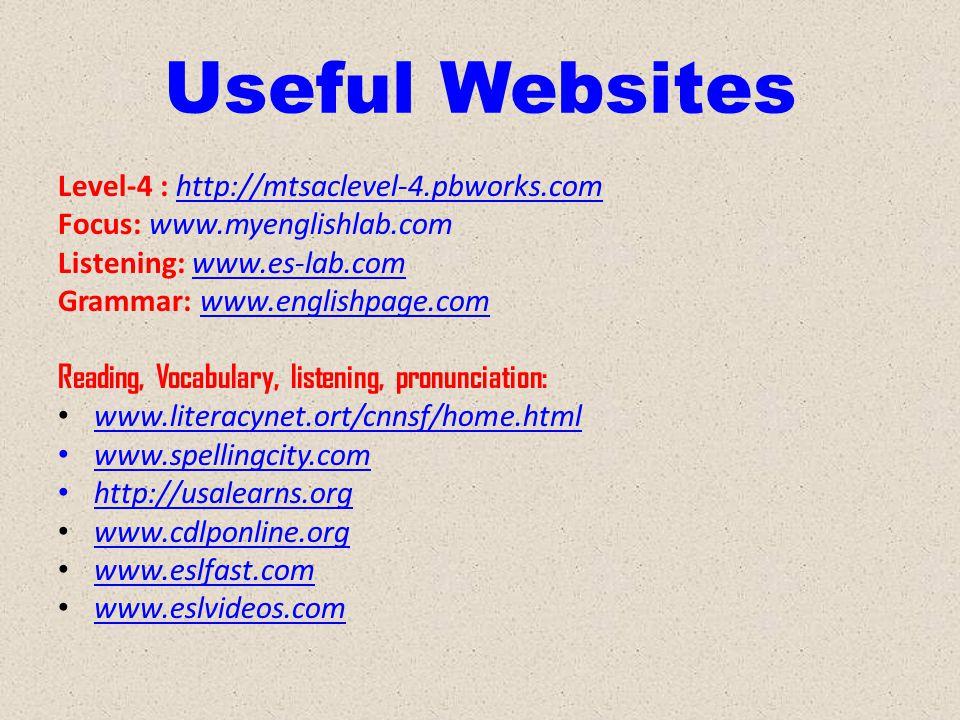 Useful Websites Level-4 : http://mtsaclevel-4.pbworks.com