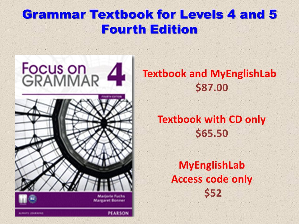 Grammar Textbook for Levels 4 and 5 Fourth Edition