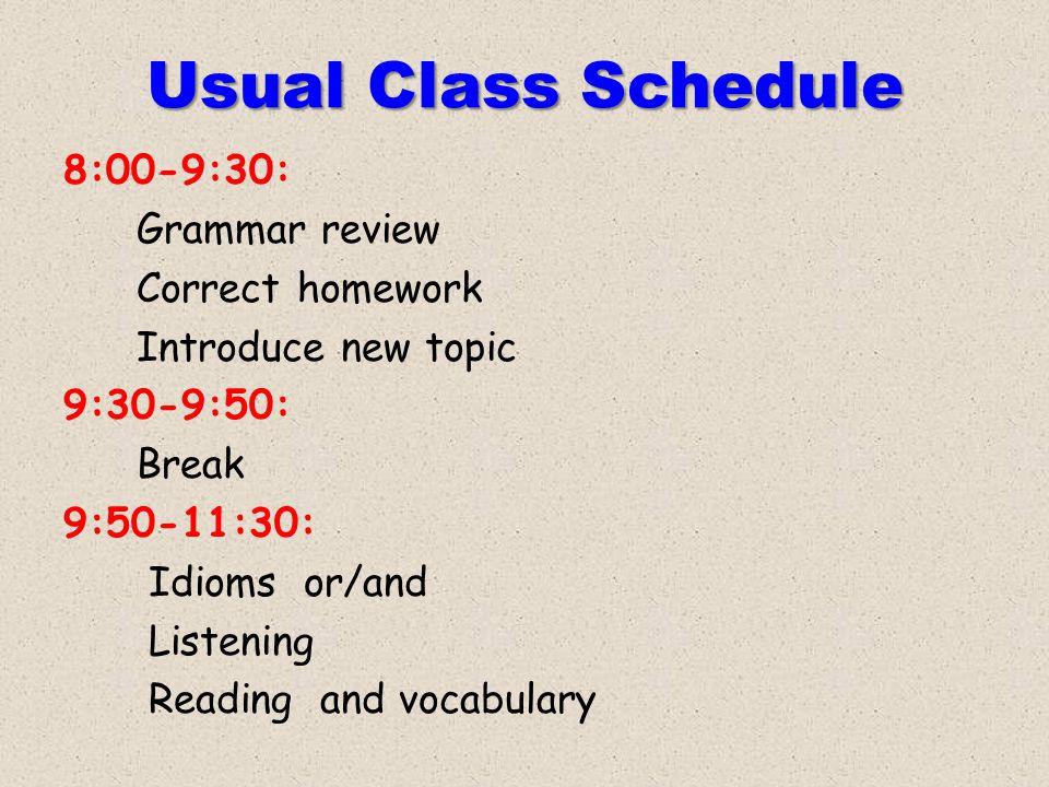 Usual Class Schedule