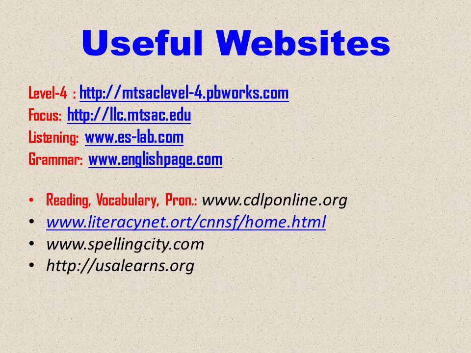 Useful Websites www.literacynet.ort/cnnsf/home.html