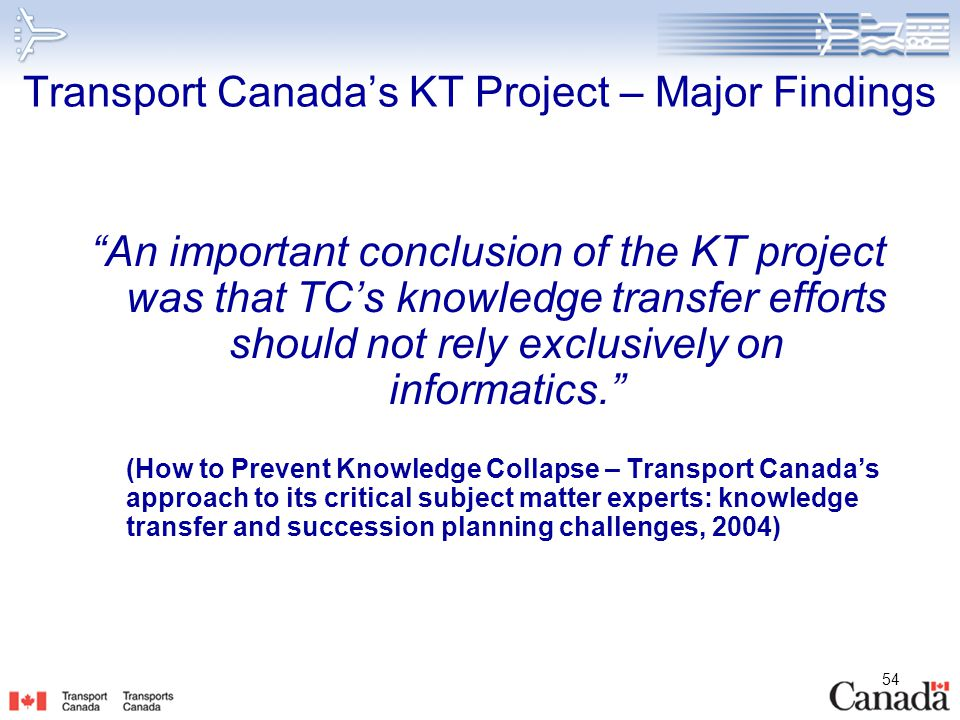 Transport Canada's KT Project – Major Findings