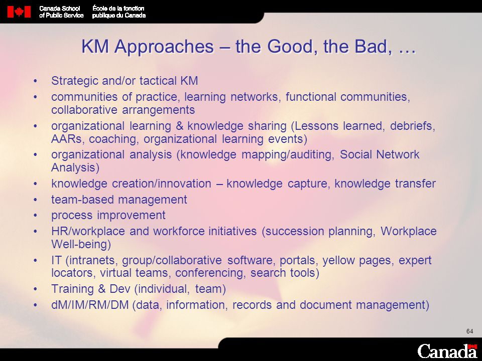 KM Approaches – the Good, the Bad, …