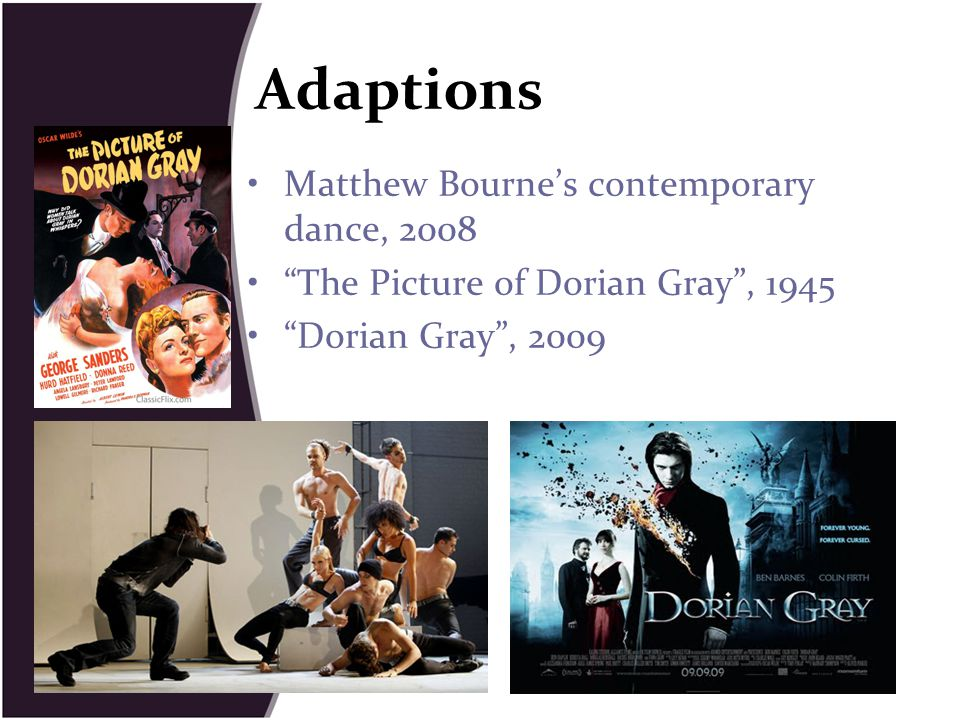 Adaptions Matthew Bourne's contemporary dance, 2008