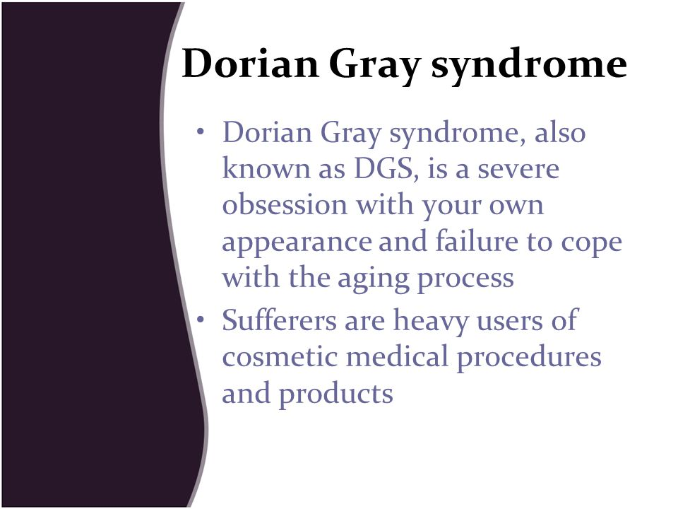 Dorian Gray syndrome