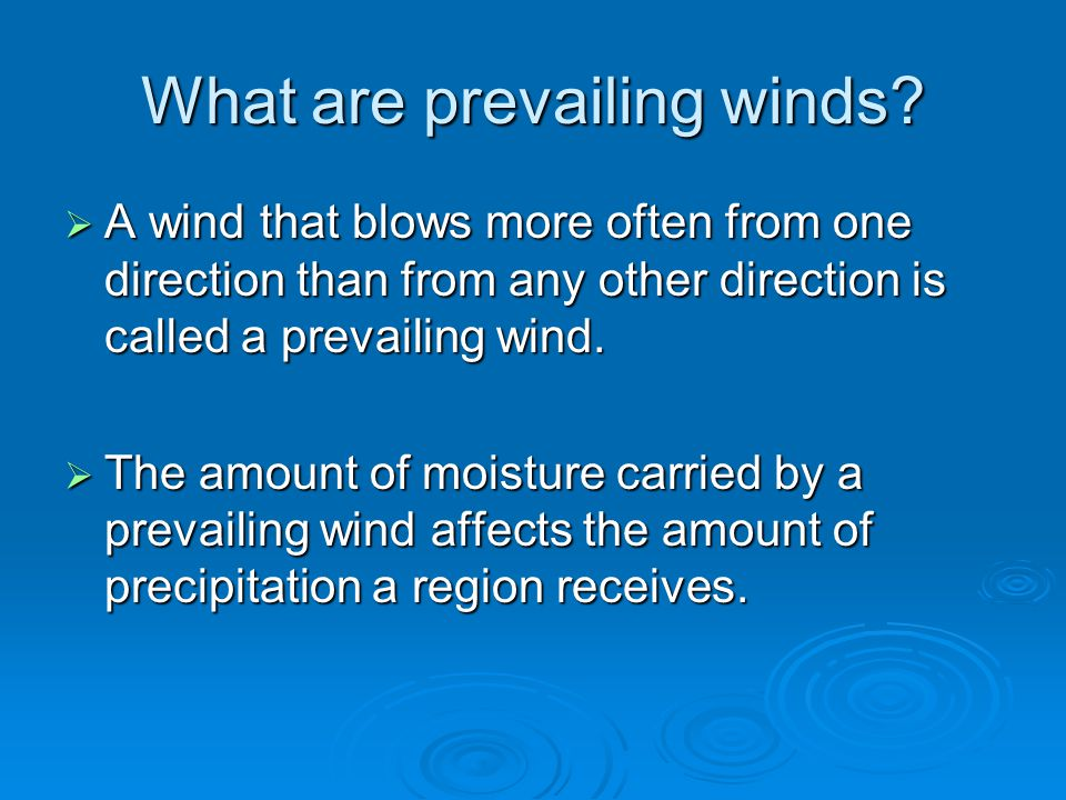 What are prevailing winds