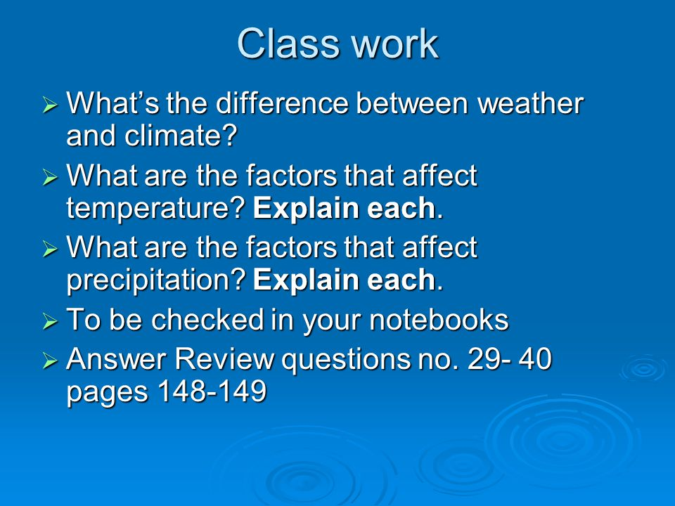 Class work What's the difference between weather and climate