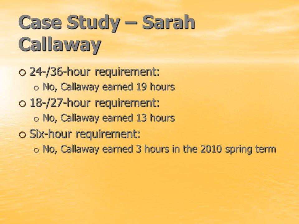 Case Study – Sarah Callaway