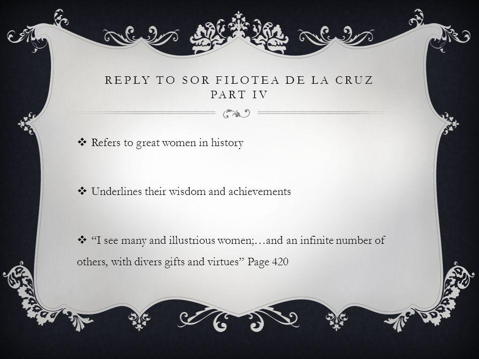 Reply to Sor Filotea de la Cruz Part IV