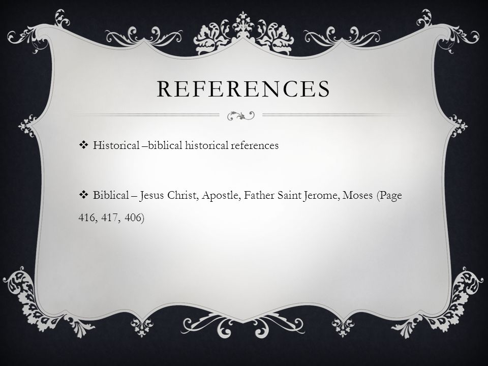 References Historical –biblical historical references
