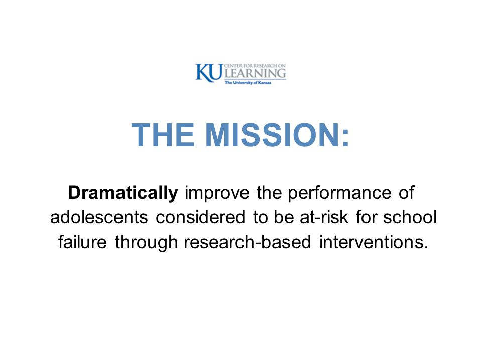 THE MISSION: Dramatically improve the performance of