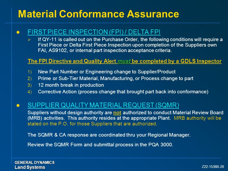Material Conformance Assurance