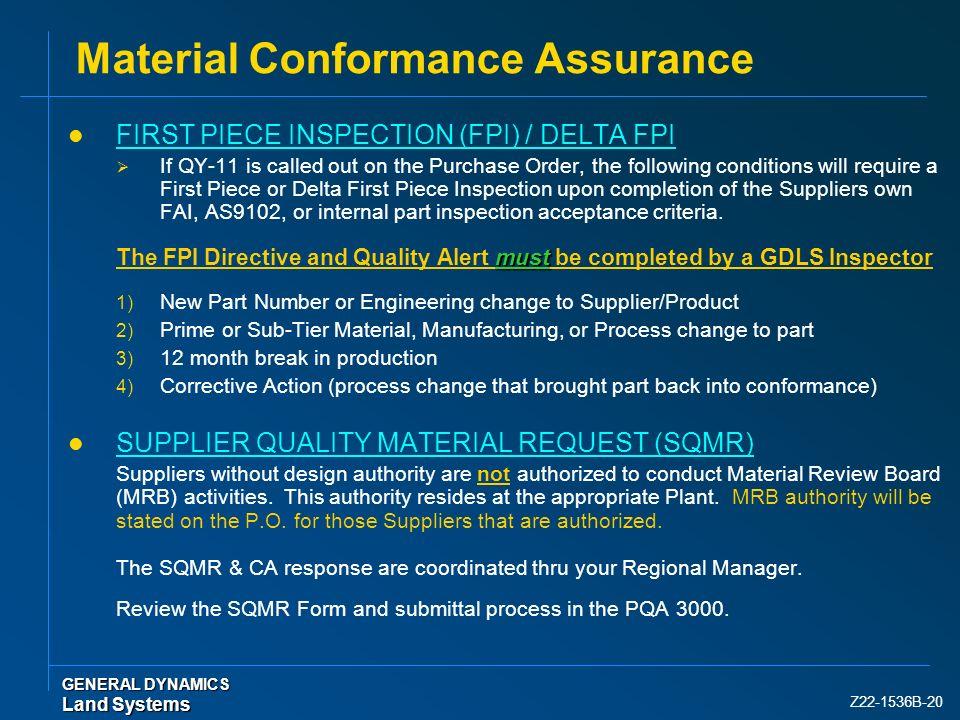 Material Conformance Assurance