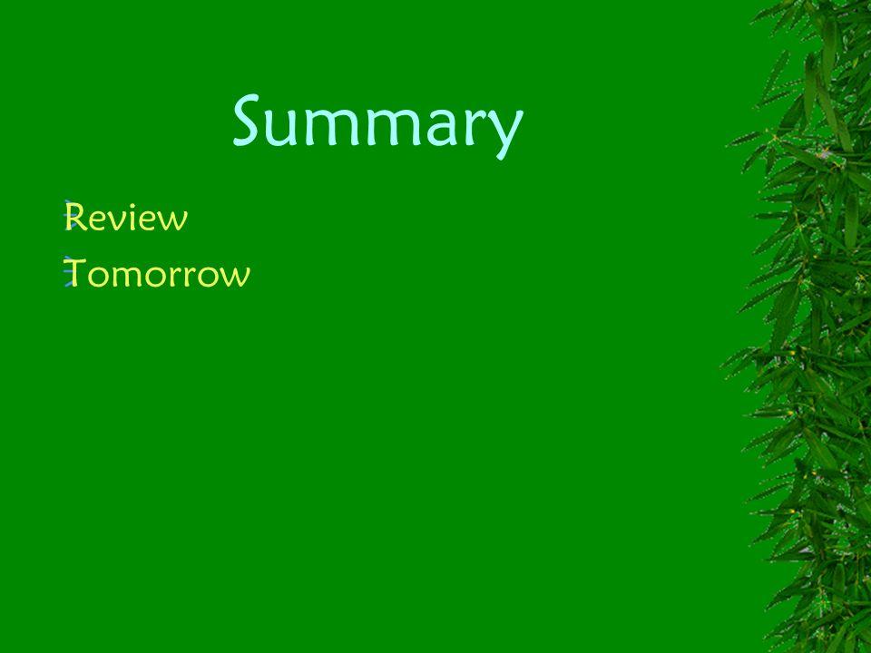 Summary Review Tomorrow