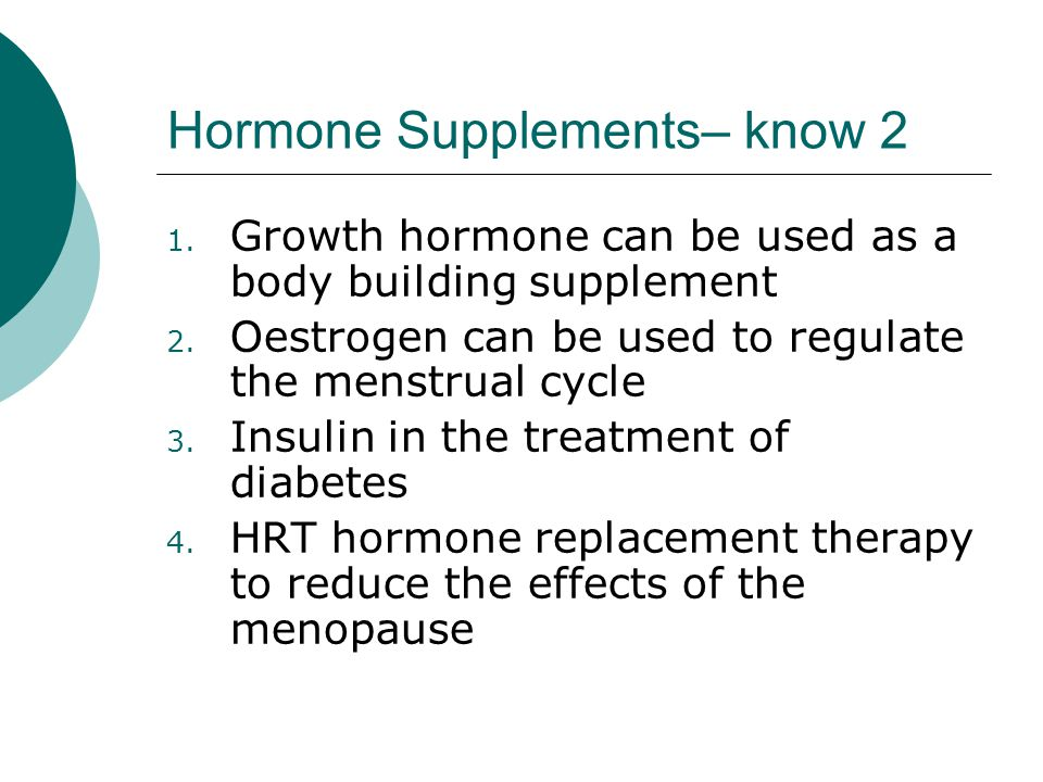 Hormone Supplements– know 2
