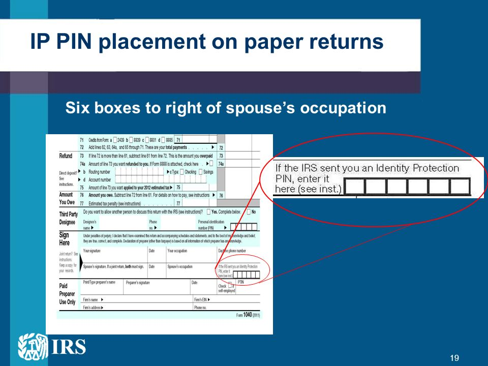 IP PIN placement on paper returns