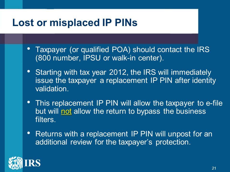 Lost or misplaced IP PINs