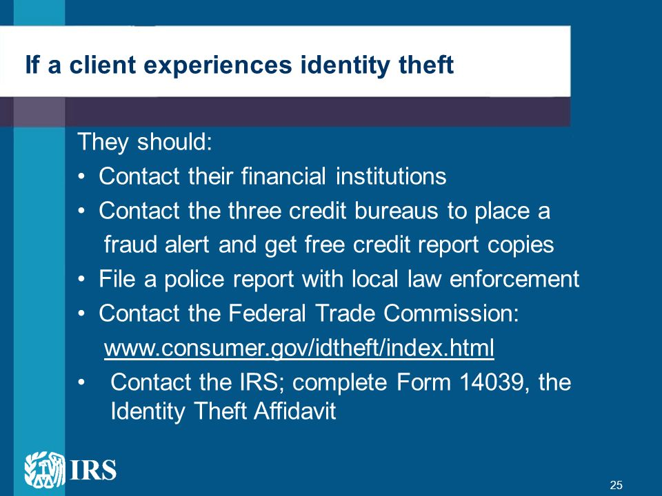 If a client experiences identity theft