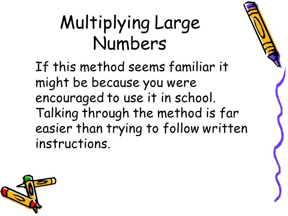 Multiplying Large Numbers