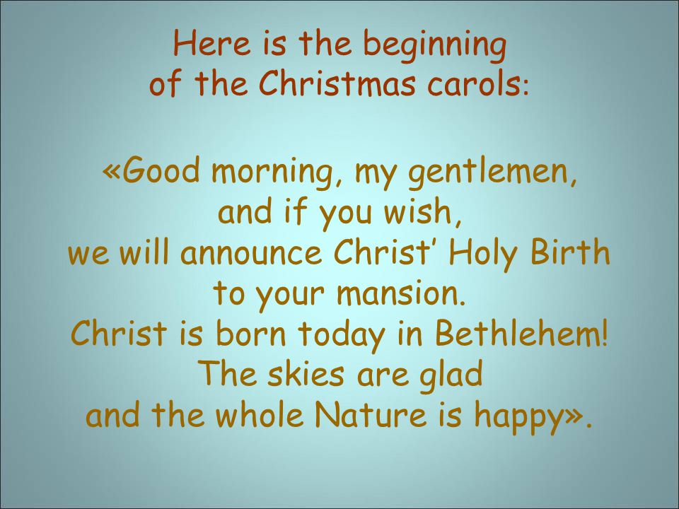 Here is the beginning of the Christmas carols:
