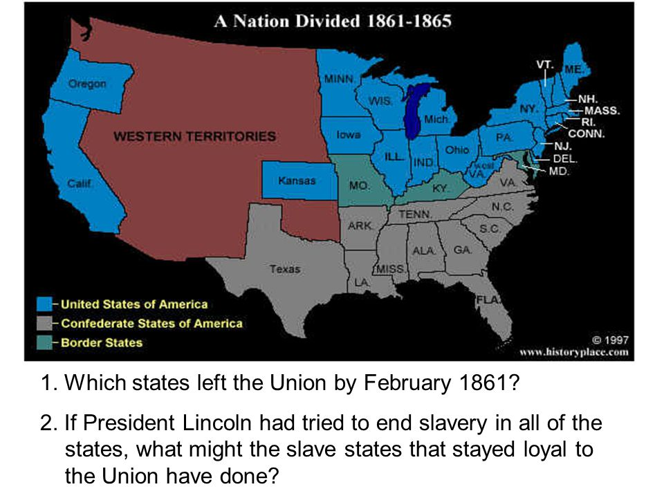 1. Which states left the Union by February 1861