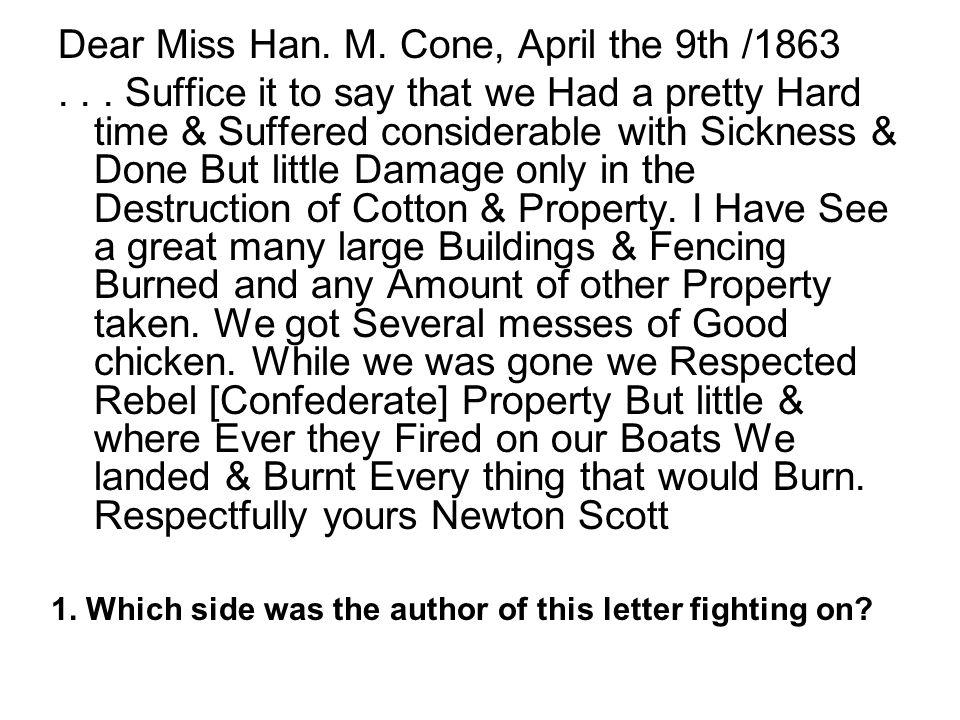 Dear Miss Han. M. Cone, April the 9th /1863