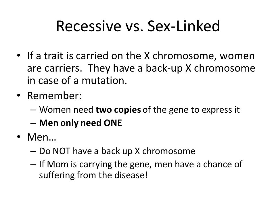 Recessive vs. Sex-Linked
