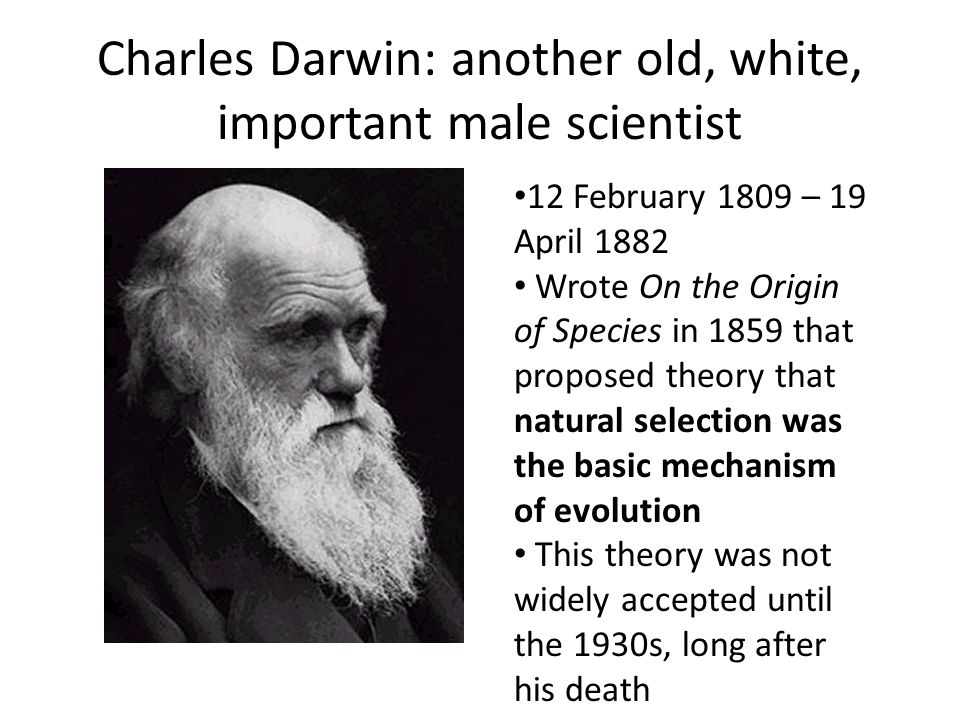 Charles Darwin: another old, white, important male scientist