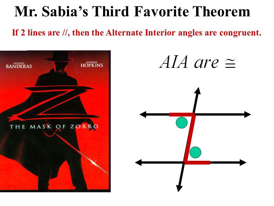 Mr. Sabia's Third Favorite Theorem