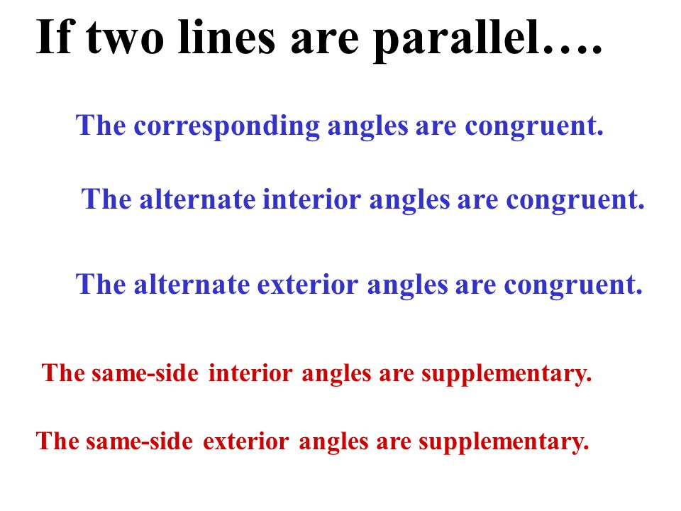 If two lines are parallel….