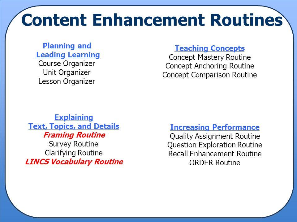 Content Enhancement Routines