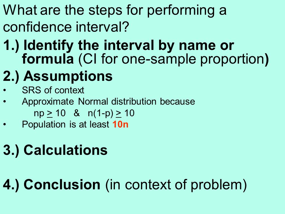 What are the steps for performing a confidence interval