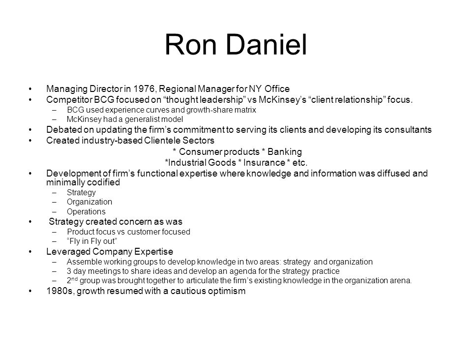 Ron Daniel Managing Director in 1976, Regional Manager for NY Office