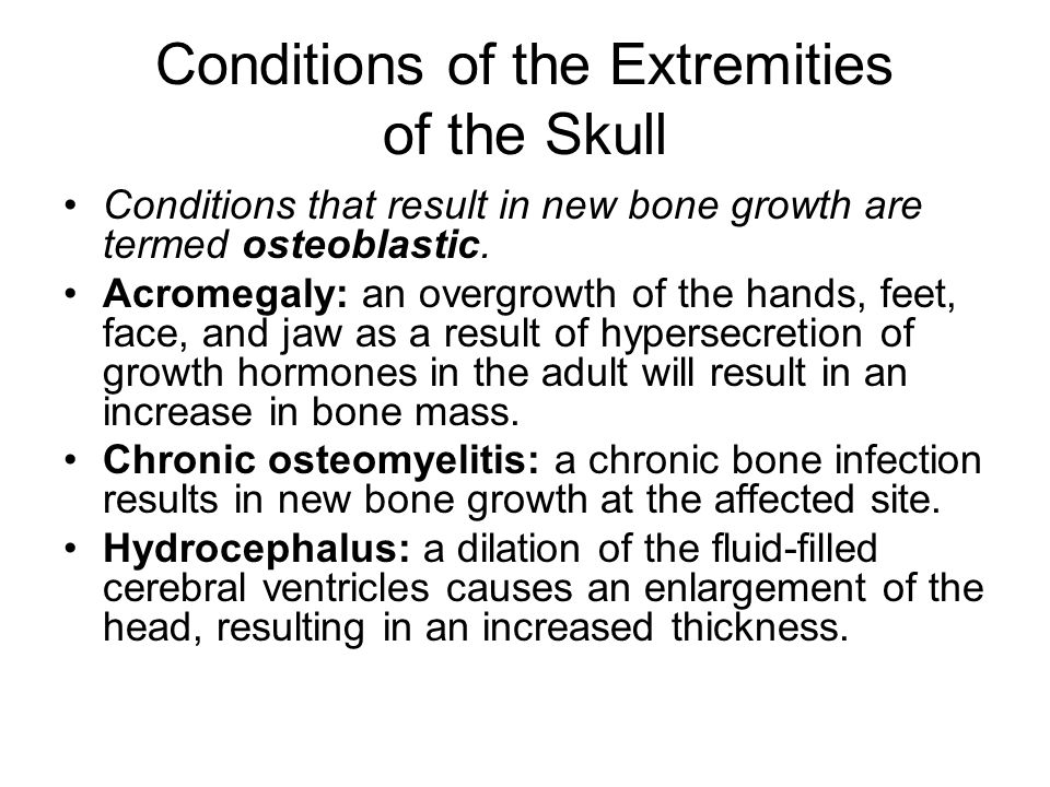 Conditions of the Extremities of the Skull